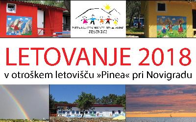"""LETOVANJE 2018 v otroškem letovišču """"Pinea"""" pri Novigradu"""