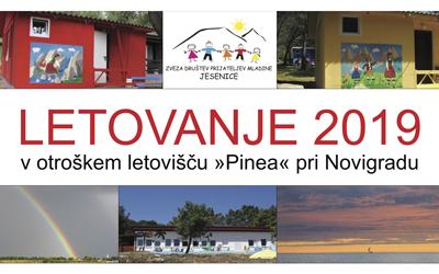 """LETOVANJE 2019 v otroškem letovišču """"Pinea"""" pri Novigradu"""