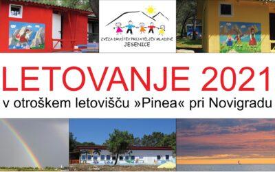 """LETOVANJE 2021 v otroškem letovišču """"Pinea"""" pri Novigradu"""
